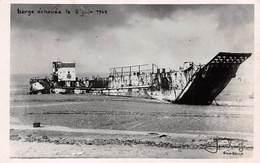 14. N° 101039 .carte Photo .riva Bella .barge échouée Le 6 Juin 1944 - Riva Bella