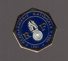 Pin's Gendarmerie Nationale (1971 - 1991) Signé Logo Motiv Diamètre 1,8 Cm - Police