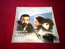 ATTENTION BANDITS  ° FILM DE CLAUDE LELOUCH  MUSIQUE DE FRANCIS LAI - Filmmusik