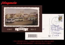 EUROPA. BIELORRUSIA. ENTEROS POSTALES. TARJETA POSTAL CIRCULADA 2017. MINSK. BIELORRUSIA-CIENFUEGOS. CUBA. LOBO - Bielorrusia