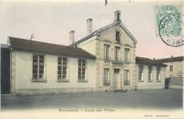 """/ CPA FRANCE 52 """"Brousseval, école Des Filles"""" - Autres Communes"""