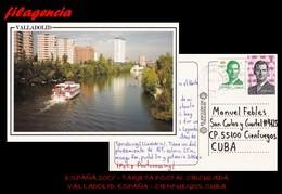 EUROPA. ESPAÑA. ENTEROS POSTALES. TARJETA POSTAL CIRCULADA 2017. VALLADOLID. ESPAÑA-CIENFUEGOS. CUBA. RÍO PISUERGA - 1931-Hoy: 2ª República - ... Juan Carlos I