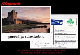 EUROPA. IRLANDA. ENTEROS POSTALES. TARJETA POSTAL CIRCULADA 2017. DUBLÍN. IRLANDA-CIENFUEGOS. CUBA. CASTILLOS - Covers & Documents