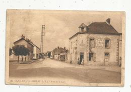 Cp, 44 ,  LA HAIE FOUASSIERE , Route De La Gare ,  CAFE-TABAC , Voyagée - France