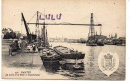 DEPT 44 : édit. Artaud & Nozais N° 556 : Nantes La Loire Et Le Pont Transbordeur ( Péniches A Quai ) - Nantes