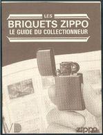 BRIQUETS ZIPPO LIGHTER COLLECTOR GUIDE DU COLLECTIONNEUR - Zippo