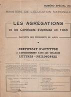 EDUCATION NATIONALE En 1948 - LES AGREGATIONS - Diplômes & Bulletins Scolaires