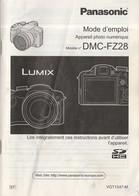 PHOTOGRAPHIE PANASONIC LUMIX DMC FZ28 - MANUEL UTILISATION (en Français) - Matériel & Accessoires