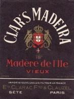ETIQUETTE NEUVE CLAR'S MADERE DE L'ILE VIEUX CLARAC & CLAUZEL Sète 12.5cmx9.5cm MULCEY - Andere
