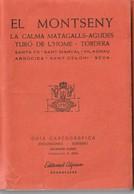 EL MONTSENY - GUIA CARTOGRAFICA - EDITORIAL ALPINA - 1977 - Usado / Utilisé - Mapas Topográficas