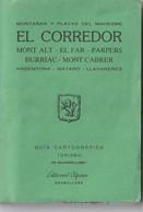 EL CORREDOR - GUIA CARTOGRAFICA - EDITORIAL ALPINA - 1987 - Usado / Utilisé - Mapas Topográficas