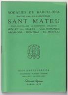 SANT MATEU - GUIA CARTOGRAFICA - EDITORIAL ALPINA - 1990 - Usado / Utilisé - Mapas Topográficas