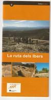 LA RUTA DELS IBERS - Catalán - Otros