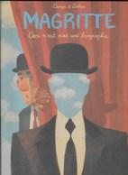 Magritte. Ceci N'est Pas Une Biographie. Campi & Zabus. Lombard - Livres, BD, Revues