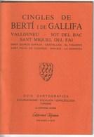 CINGLES DE BERTI I DE GALLIFA - GUIA CARTOGRAFICA - 1991 -  Usado / Utilisé - Mapas Topográficas