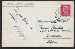 1930 - Dt.Reich Auslands AK Leipzig Nach Bruxelles - Hotel Stempel HOTEL ASTORIA 16.9.30 - Briefe U. Dokumente