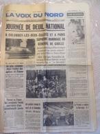 LA VOIX DU NORD - Journée De Deuil National Pour Le Décès Du Général DE GAULLE Le 12 Novembre 1970 - Journaux - Quotidiens