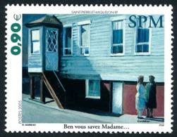 ST-PIERRE ET MIQUELON 2005 - Yv. 856 **   Faciale= 0,90 EUR - Expression Locale 'Ben Vous Savez Madame'  ..Réf.SPM11558 - Neufs