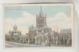 CPA DUBLIN (Irlande) - Christchurch Cathédral - Dublin