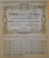 OBLIGATION Cie CHEMIN DE FER DE PERPIGNAN à PRADES - 1867 - RARE - Railway & Tramway