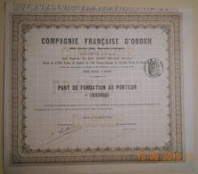 PART DE FONDATION COMPAGNIE FRANCAISE D'OBOKH - GOLFE D'ADEN - 16 Juillet 1880 - TRES RARE - Shareholdings