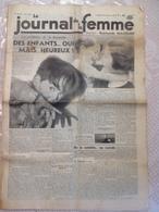 RARE !!!  LE JOURNAL DE LA FEMME N° 324 Du Vendredi 20 Janvier 1939 ( Des Enfants ... Oui Mais , Heureux ) - Journaux - Quotidiens