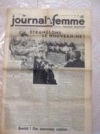 RARE !!!  LE JOURNAL DE LA FEMME N° 327 Du Vendredi 10 Février 1939 ( Etranglons Le Nouveau Né !! ) - Journaux - Quotidiens