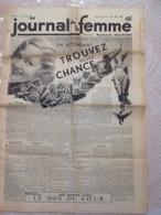 RARE !!!  LE JOURNAL DE LA FEMME N° 328 Du Vendredi 17 Février 1939 ( La Loterie Nationale Sera T'elle Protégée ) - Newspapers
