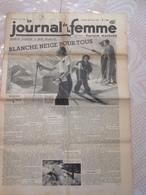 RARE !!!  LE JOURNAL DE LA FEMME N° 329 Du Vendredi 24 Février 1939 ( Sports D'Hiver à Bon Marché ) - Journaux - Quotidiens