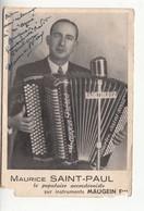 Artiste - Accordéon - Maurice Saint-paul - Carte Dédicacée - Maugein - Bas De La Carte Abimé - Musik Und Musikanten