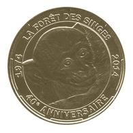 Monnaie De Paris , 2014 , Rocamadour , Forêt Des Singes , 40è Anniversaire - Monnaie De Paris