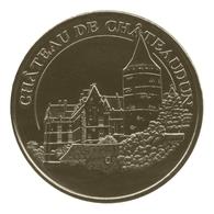 Monnaie De Paris , 2011 , Châteaudun , Château - Monnaie De Paris
