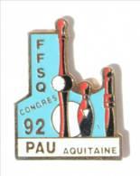 Pin's FFSQ - CONGRES 1992 PAU (64) - Fédération Française De Sport De Quilles - Quilles Diverses - Podium- I489 - Bowling
