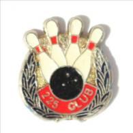 Pin's 225 CLUB - Boule Et Quilles De Bowling - Couronne De Laurier - I491 - Bowling