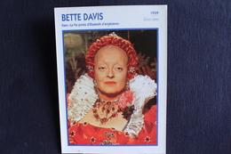 Sp-Actrice/ 1939 - Bette Davis - Américaine, Née 1908 à Lowell (Massachusetts), Morte En 1989 à Neuilly-sur-Seine - Acteurs