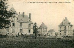 LE TREMBLAY SUR MAULDRE - Le Château Côté Du Parc Travaux Echafaudage Ouvriers Au Terrassement - Frankreich