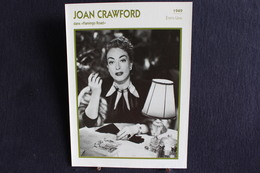 Sp-Actrice/ 1949 - Joan Crawford - Américaine, Née En 19041 à San Antonio (Texas), Morte Le 10 Mai 1977 à New York. - Acteurs