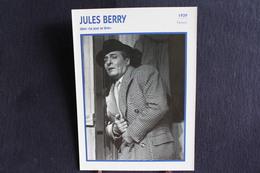 Sp-Acteur/ 1939 - Jules Berry Est Un Acteur Et Réalisateur Français, Né En 1883 à Poitiers, Mort En 1951 à Paris XIVe. - Acteurs