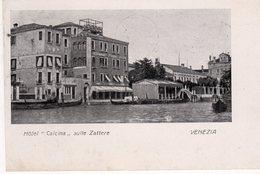 "Veneto - Venezia - Hotel  "" Calcina "" Sulle Zattere - - Venezia"