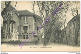 84. ORANGE . Avenue De La Gare . - Orange