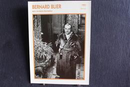 Sp-Acteur, Français - 1951 - Bernard Blier, Né à Buenos Aires (Argentine) 1916 Et Mort à Saint-Cloud En 1989, France - Acteurs