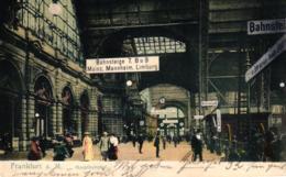 Frankfurt Am Main, Hauptbahnhof, Innenansicht Mit Schild Mainz,Mannheim, Limburg, 1905 - Frankfurt A. Main