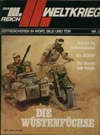 WW II Heft Illustriert : Das 3. Reich ! Der 2. Weltkrieg ,Die Wüstenfüchse. Sehr Viele Abbildungen Und Hintergrund Inf - Lettres & Documents