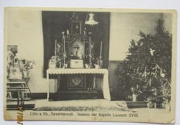 Köln Lazarett XVIII Am Severinswall, Kapelle, 1916 Nach Karlshütte (39202) - Weltkrieg 1914-18