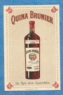 CARTE QUINA BRUNIER 1913 CALENDRIER LYON - Publicités