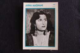 Sp-Actrice, Italienne, 1960 - Anna Magnani, Néeen 1908 à Rome Morte En 1973 Dans La Même Ville . - Acteurs