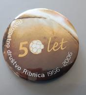 Handball Club RK Ribnica Inles 50 Years Slovenia Pin Badge - Balonmano