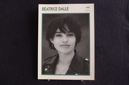 Sp-Actrice,Française - 1985 -  Béatrice Cabarrou, Dite Béatrice Dalle, Née Le 19 Décembre 1964 à Brest. - Acteurs
