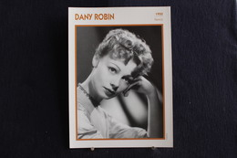 Sp-Actrice,Française - 1950 -  Dany Robin, Née Le 14 Avril 1927 à Clamart Et Morte Le 25 Mai 1995 à Paris - Acteurs