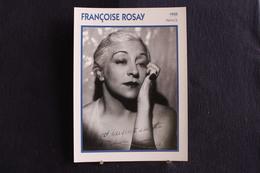Sp-Actrice,Française-1935 - Françoise Rosay, Née Le 19 Avril 1891 à Paris 9e Et Morte Le 28 Mars 1974 à Montgeron.france - Acteurs